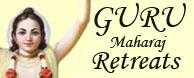 Guru Maharaj retreats