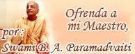 Prabhupada, ofrenda, maestro, Paramadvaiti