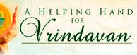 Helping hands for vrindavan